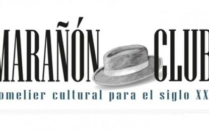 Juan Luis Recomienda: Marañón Club