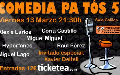 Más risas solidarias con la Fundación Gomaespuma: Comedia Pa' Tós 5